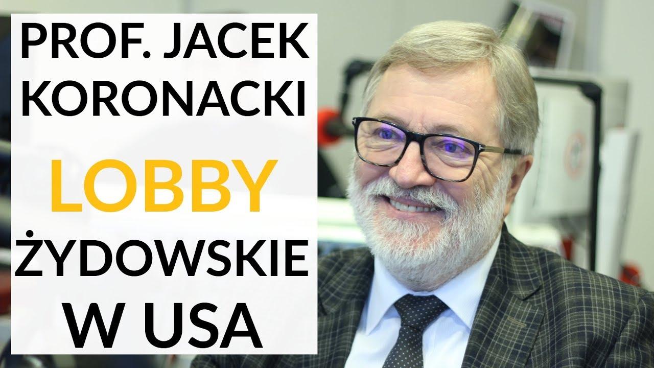 Jaki był wpływ żydowskiego lobby w USA? – Prof. Jacek Koronacki