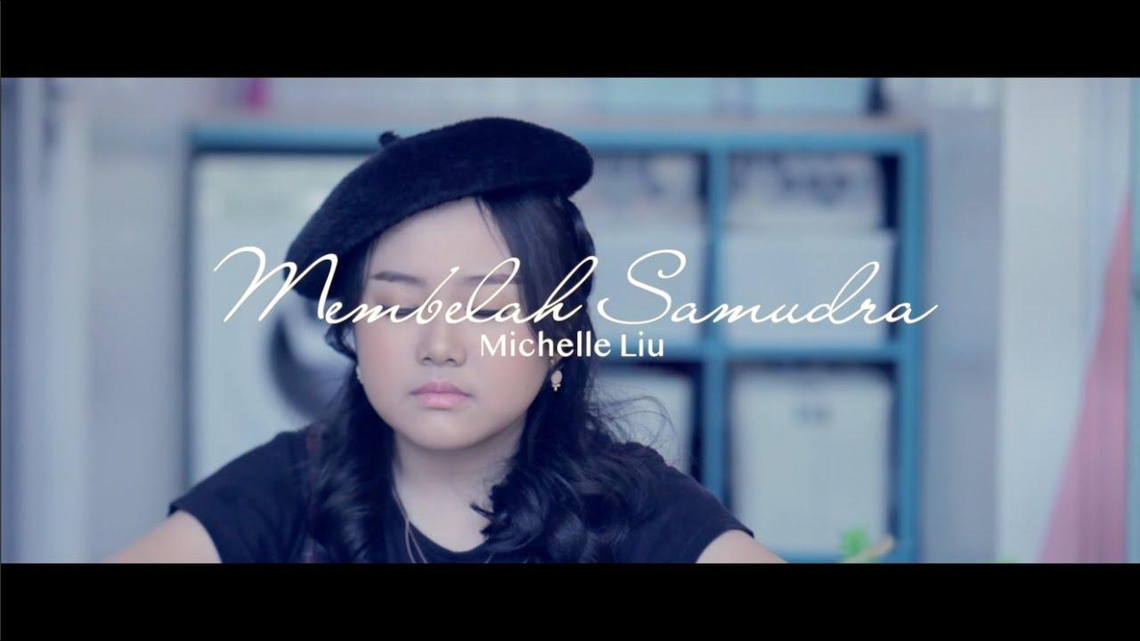 Membelah Samudra( Official MV ) - Michelle Liu