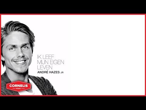 André Hazes Jr -  Ik Leef Mijn Eigen Leven (Lyrics Video)