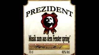 Prezident - Galgenhumor