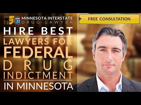 Federal Drug Indictment Lawyer Duluth, MN 218-260-4095 Federal Drug Possession Attorney Duluth, MN