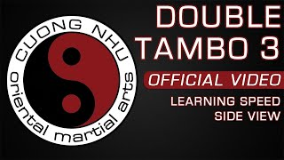 Cuong Nhu Double Tambo 3 - Official Kata - Learning Speed - Side View