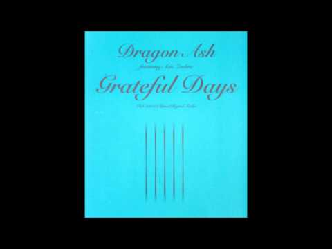 Dragon Ash  Grateful Days