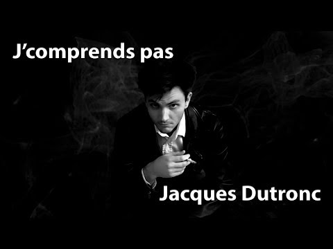 J'comprends pas - Jacques Dutronc | Cover Ep.7