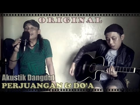 [dangdut-gitar-akustik]-perjuangan-dan-do'a-[rhenkosh-&-yoga-espe]