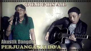 [Dangdut Gitar Akustik] PERJUANGAN DAN DO'A [RhenKosh & Yoga Espe]