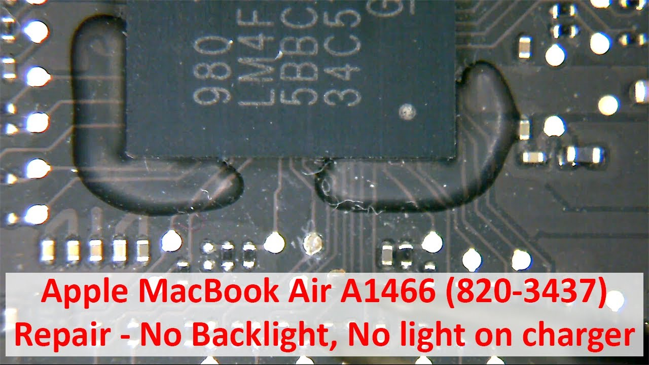 Apple Macbook Air A1466  820-3437  Repair - No Backlight  No Light On Charger