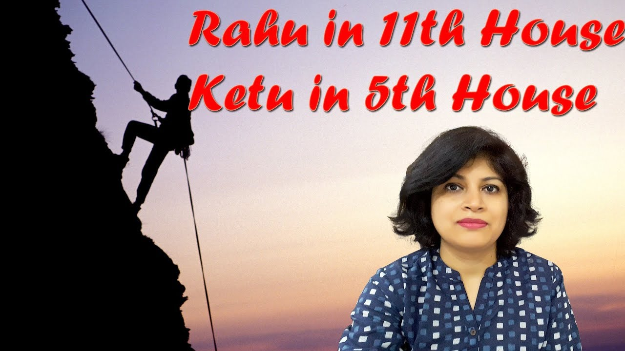 Rahu in 11th house and Ketu in 5th house | Rahu Ketu in astrology | Self  and others