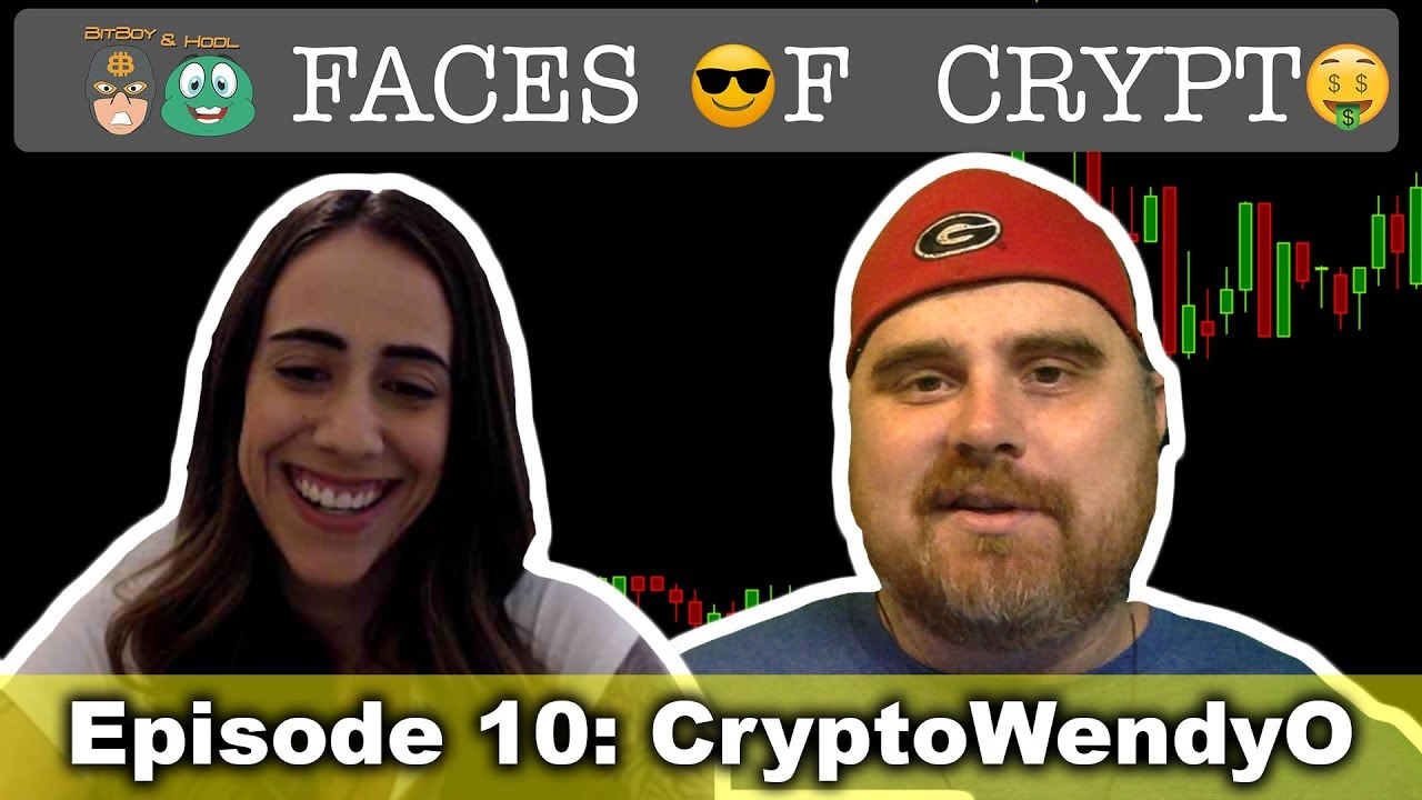 Faces of Crypto Episode 10: CryptoWendyO