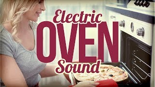 ELECTRIC OVEN SOUND - Relaxing kitchen sounds 8 hours