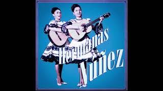 Las Hermanas Nunez - Mi Loca Pasion