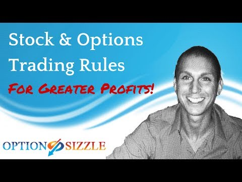 Stock & Options Trading Rules For Greater Profits