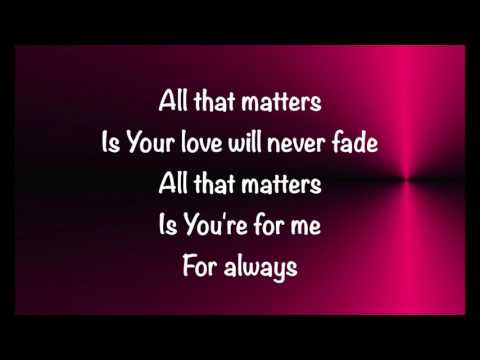 Colton Dixon  All That Matters  with lyrics 2017