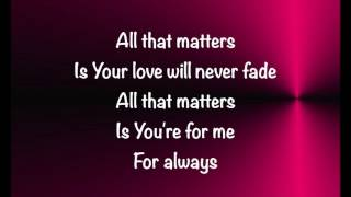 Colton Dixon - All That Matters - (with lyrics) (2017)