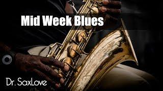 Mid-Week Blues • Jazz Blues Saxophone Instrumental Music