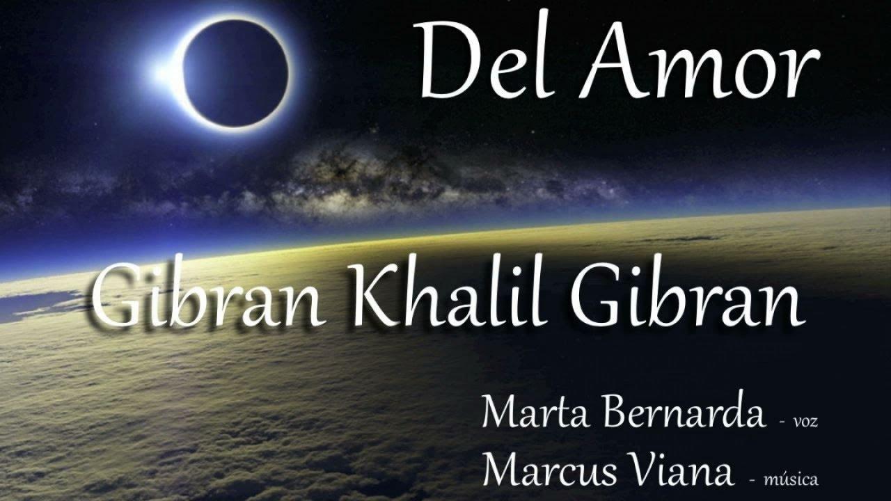 Gibran Khalil Gibran Del Amor Marta Bernarda Y Marcus Viana Espanhol