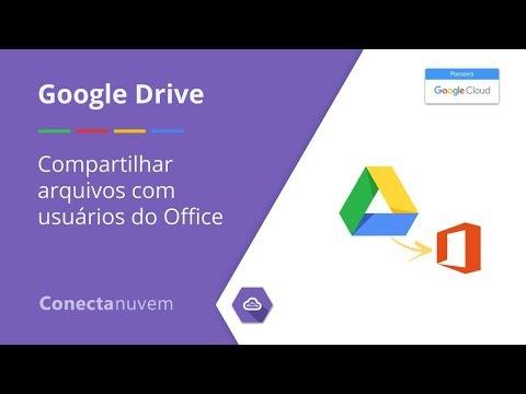 Como compartilhar arquivos com usuários do Office - Google Drive