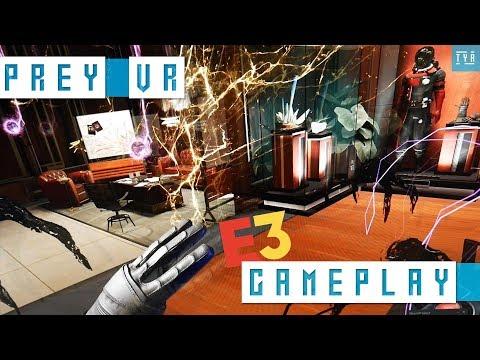 PREY Typhon Hunter VR GAMEPLAY - E3 2018 thumbnail