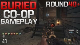 Buried Round 40+ Co-Op Live Commentary w/ UltimateGhillie (Black Ops 2 Zombies)