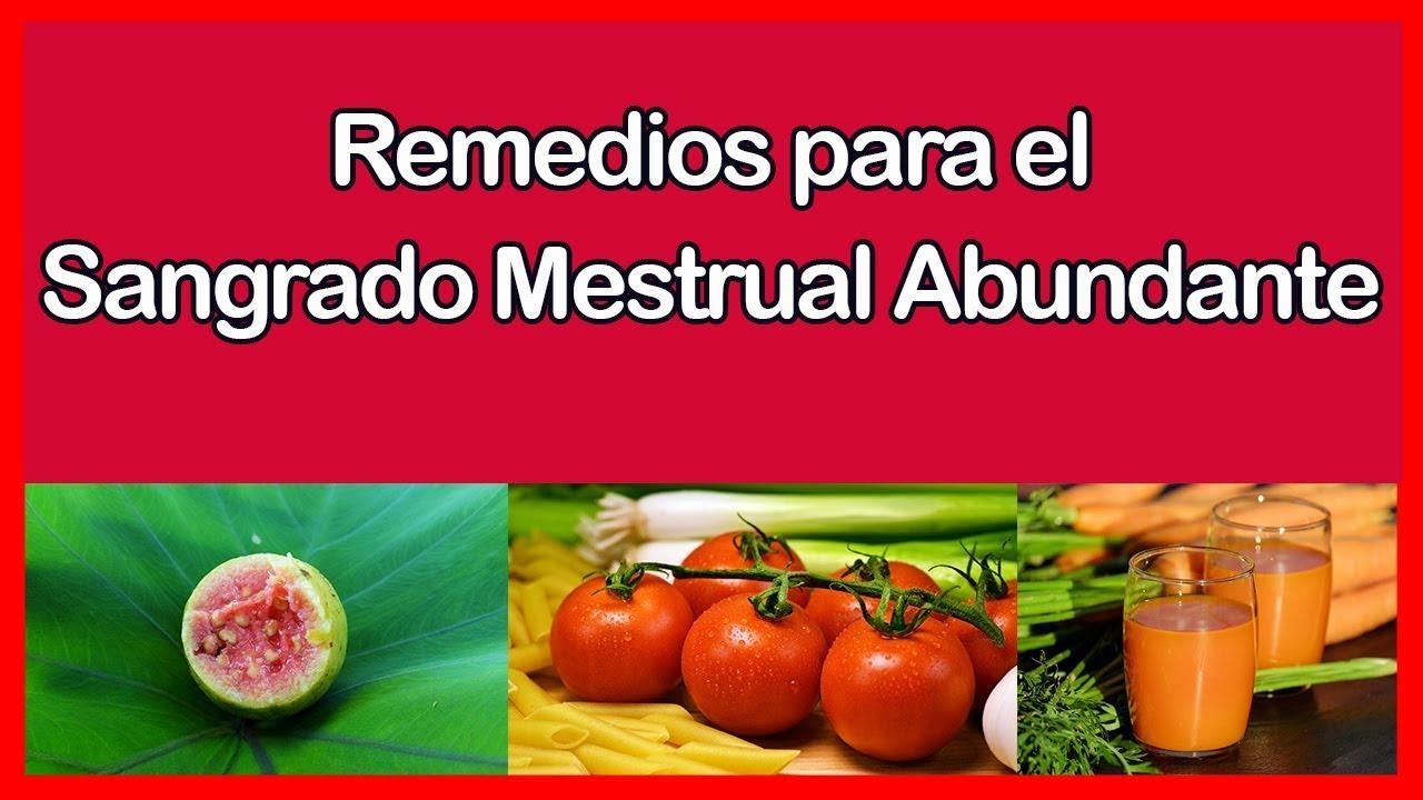 remedios caseros para menstruacion abundante y prolongada
