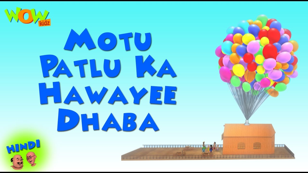 Motu Patlu Ka Hawayee Dhaba Motu Patlu In Hindi With English