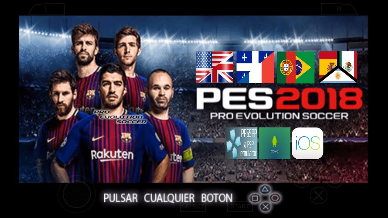 PES 2018 PSP (PPSSPP / iOS / ANDROID) Multiple Languages (CHELITO 19)  Download ISO and Savedata