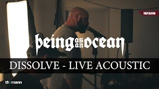 Скачать Being As An Ocean Dissolve Live Acoustic IMPERICON UNPLUGGED