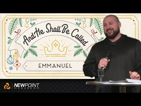 Emmanuel | And He Shall Be Called [ New Point Church ]
