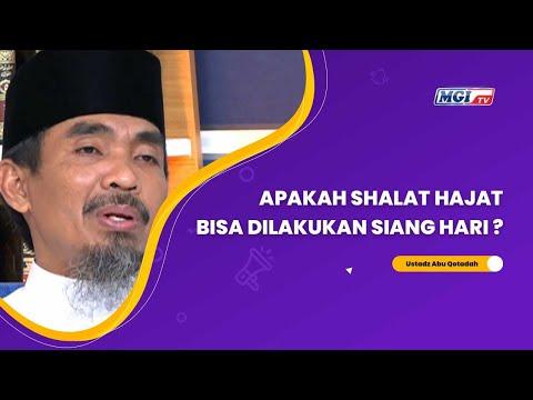Apakah Shalat Hajat bisa dilakukan di Siang Hari ? - Ustadz Abu Qotadah