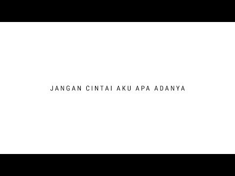 TULUS - Jangan Cintai Aku Apa Adanya (Official Audio)