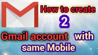 How to create two Gmail account in same Mobile | two Gmail ID | in mobile | Hindi | Gmail/email