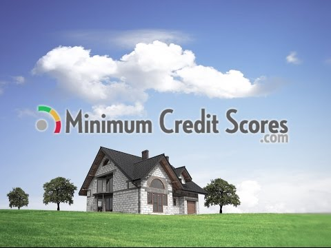 Credit Score for Mortgage Loan | Minimum Credit Scores