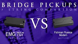 EMG 707 vs FISHMAN FLUENCE MODERN (ceramic) - 7 String Active Bridge Pickup Guitar Tone Comparison