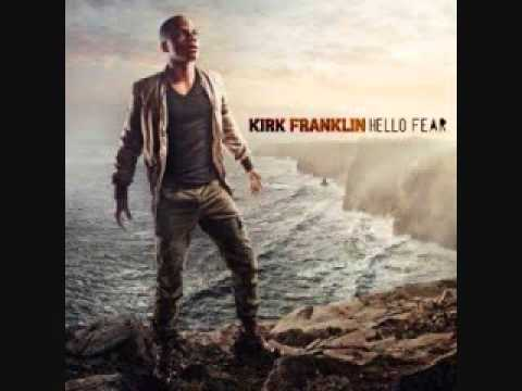 """Kirk Franklin - """"Something About The Name Jesus Pt. 2"""" - Hello Fear"""