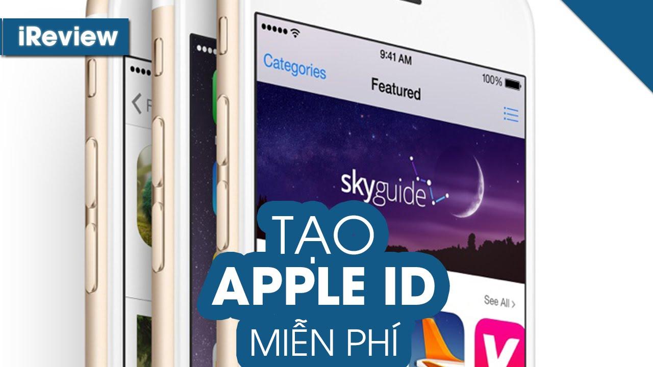 Tạo tài khoản Apple miễn phí không cần thẻ tín dụng