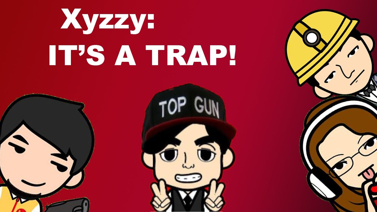 Pretend you re xyzzy 2 it s a trap part 1 of 1 youtube