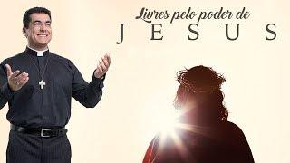Livres pelo poder de Jesus - Pe. Chrystian Shankar