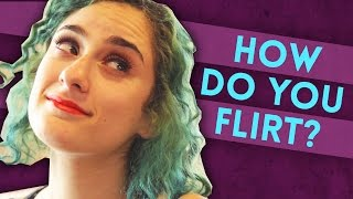 7 Ways You're Bad At Flirting