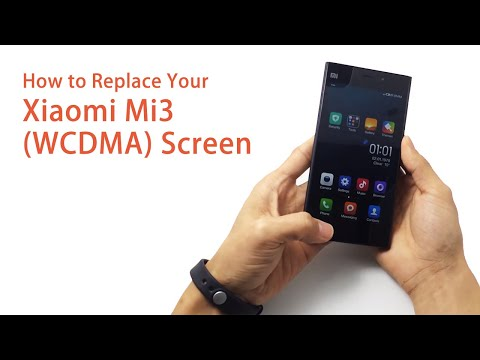 How to Replace the  Xiaomi Mi3 (WCDMA) Screen