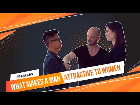 [New Demo Series] What Makes A Man Attractive To Women: Part 1 of 5
