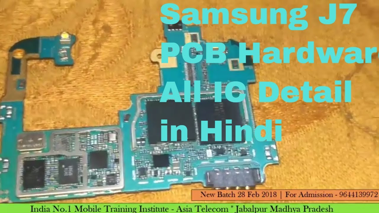Samsung j7 PCB (Motherboard ) all IC Detail|Shorting & Dead Mobile ...