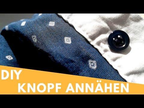 Knopf Annähen Leicht Gemacht - Anleitung DIY