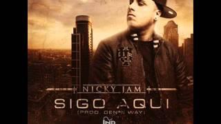 Sigo Aqui - Nicky Jam