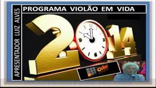 PROGRAMA VIOLÃO  EM  VIDA: BOA  NOITE!!!!!!!