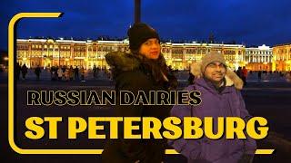 RUSSIAN DAIRIES-St Petersburg!