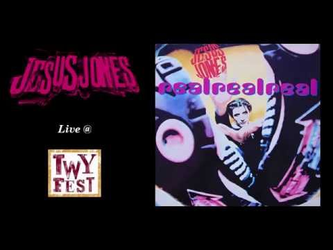 Jesus Jones - Real Real Real (Twyfest 2016)