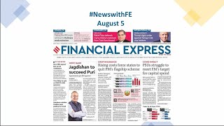 News with Financial Express Aug 5th, 2020 | News Analysis by Sunil Jain, Managing Editor, FE