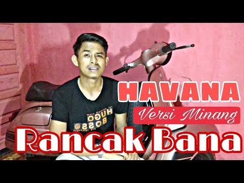 Havana - Camilla Cabello ( Parodi Minang ) Rancak Bana Subtitle Indonesia
