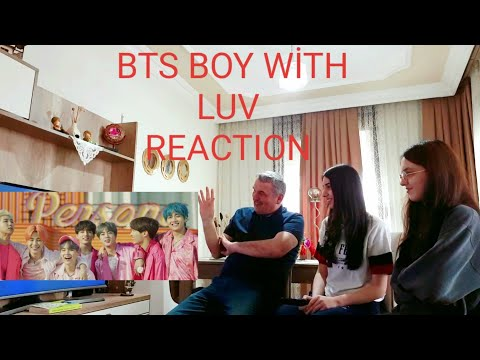 BTS BOY WİTH LUV REACTİON WİTH FATHER (방탄소년단)