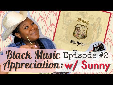 African American Music Appreciation Month | Song Review | SUNNY | EPISODE 2